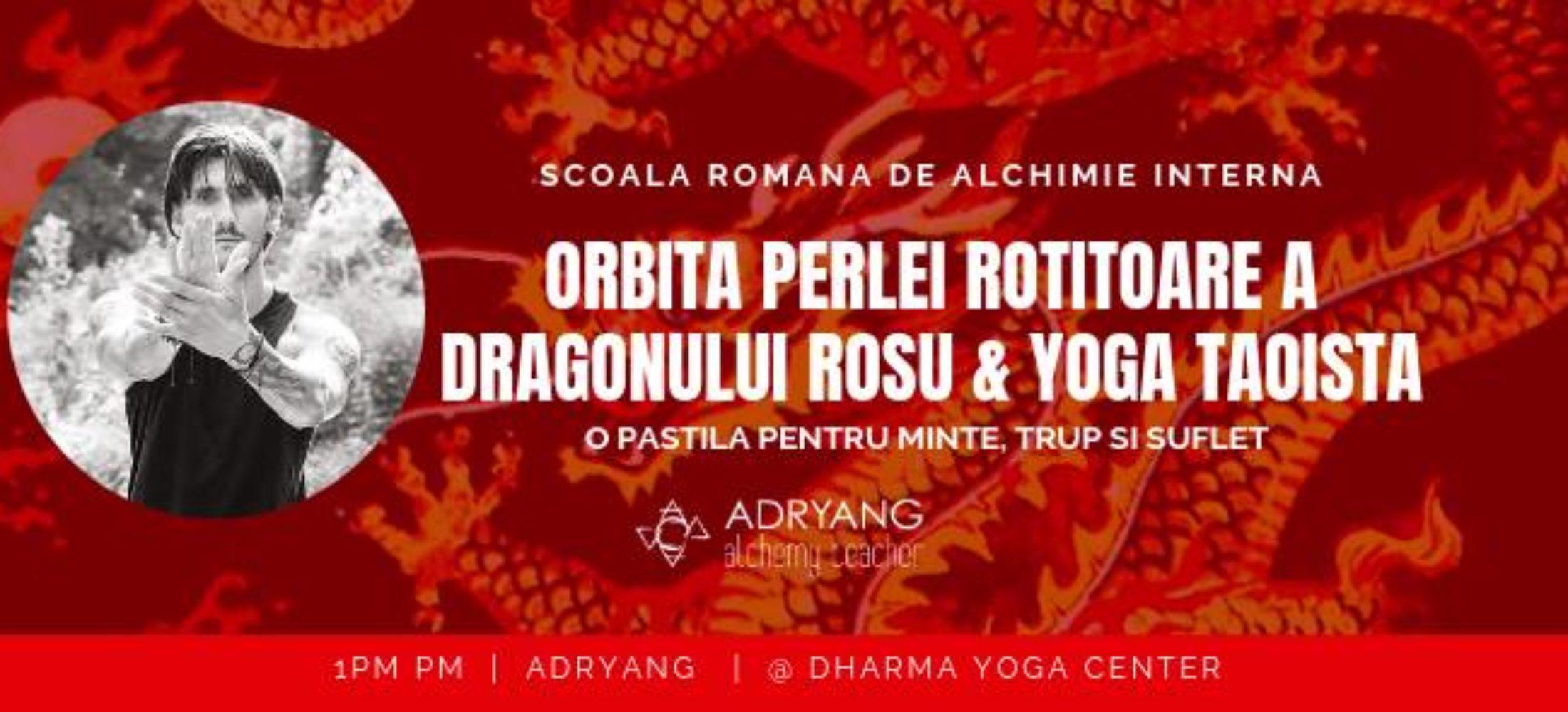 Yoga Taoista & Orbita Perlei Rotitoare a Dragonului Ros