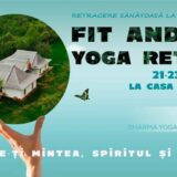 Fit&Fun YOGA Weekend - Retragere sanatoasa la Lelese - Editia 3
