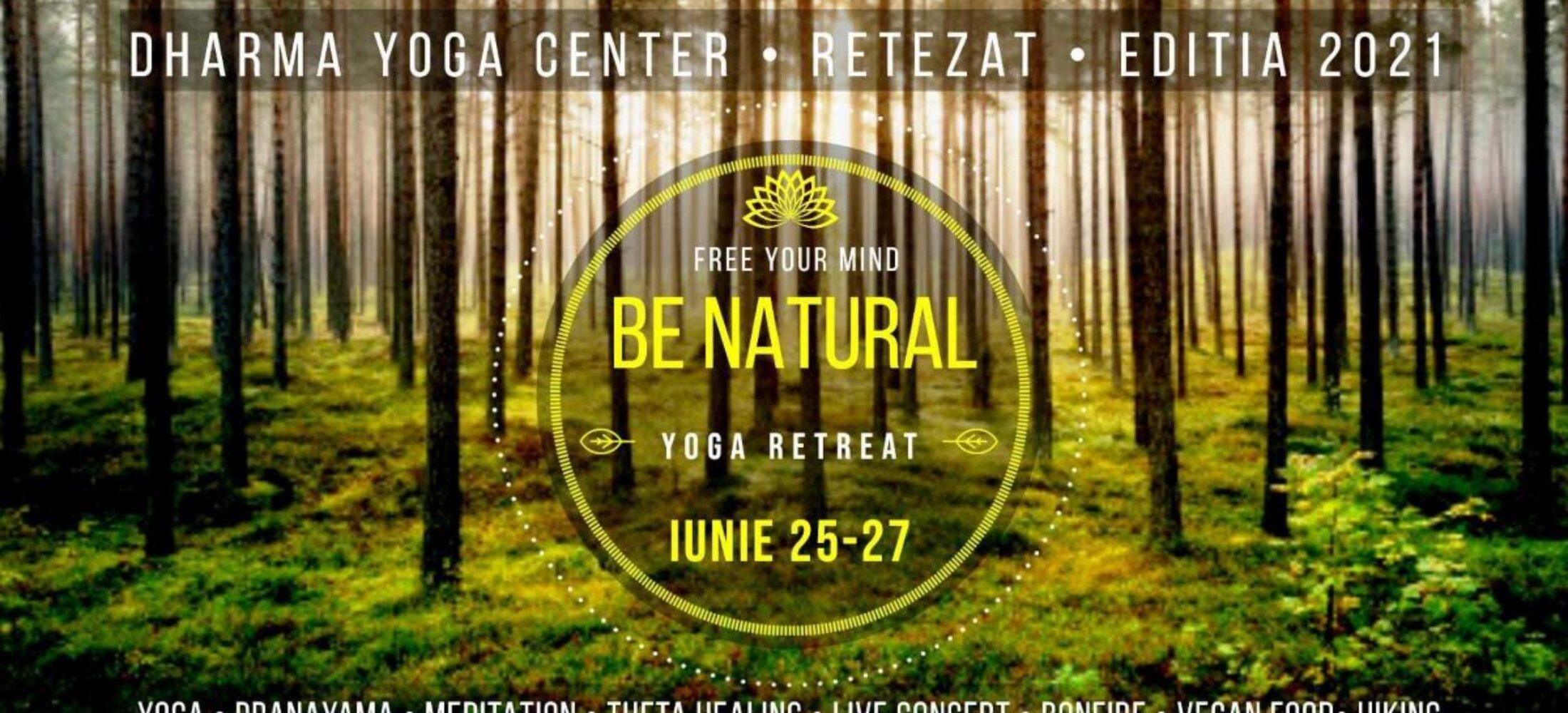 BE Natural Yoga Retreat - Rau de Mori, Retezat - Editia 2021